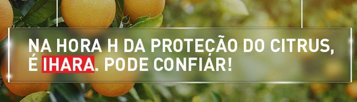 Na hora H da proteção do citrus, é IHARA. Pode confiar!